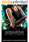 Godhunter - a Paranormal RH Romance (The Godhunter Book 1)