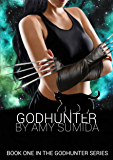 Godhunter (The Godhunter Book 1)
