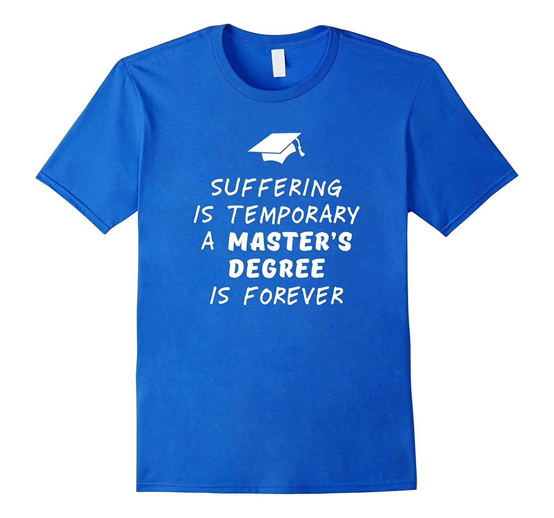 Masters Degree Graduation Gift grad school graduate tshirt-Vaci