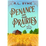Penance on the Prairies (The Vangie Vale Mysteries Book 1)