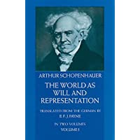 The World as Will and Representation - Volume 1: v. 1