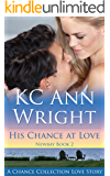 His Chance at Love (Newbay Book 2)