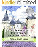 The Flowers of Penruddock: A Romance Collection