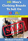 101 Men's Clothing Brands To Sell On eBay: Learn