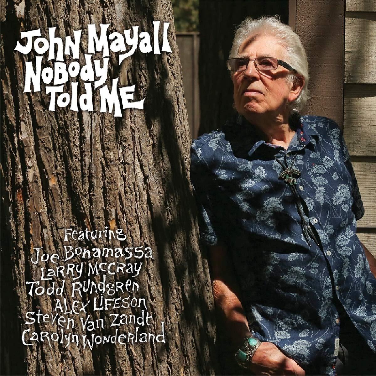 John Mayall - Nobody Told Me 81HjE08yVkL._SL1200_