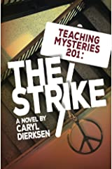 Teaching Mysteries 201: The Strike Kindle Edition