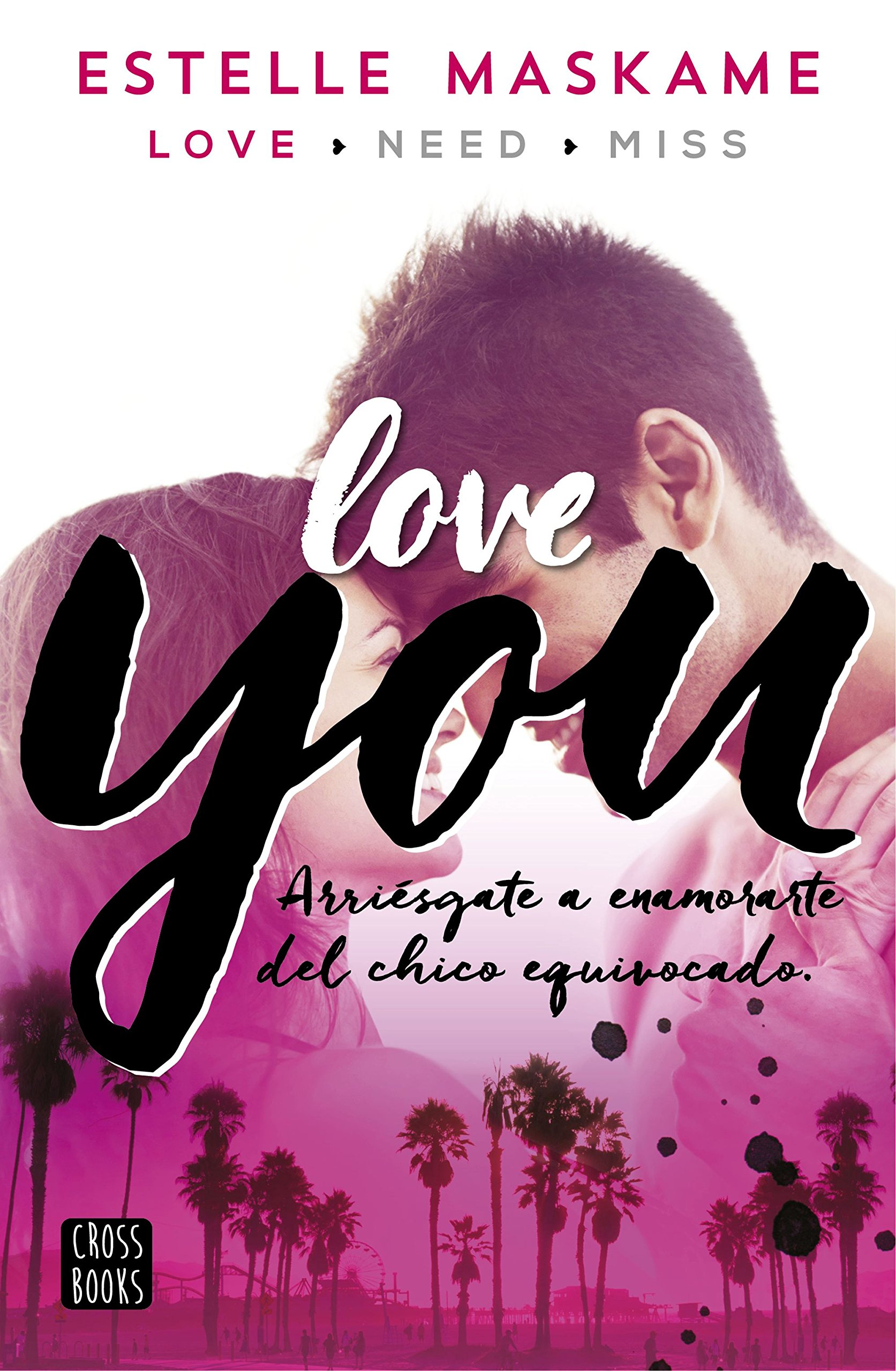You 1. Love you: You 1 (Crossbooks): Amazon.es: Maskame, Estelle, Cuevas Morales, Silvia: Libros