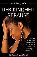Autobiografie - Der Kindheit Beraubt: Meine