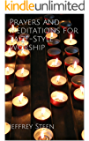 Prayers and Meditations for Taizé-Style Worship
