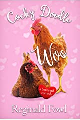 Cocky Doodle Woo: A Barnyard Comedy (Cocky Doodle Doo Book 4) Kindle Edition