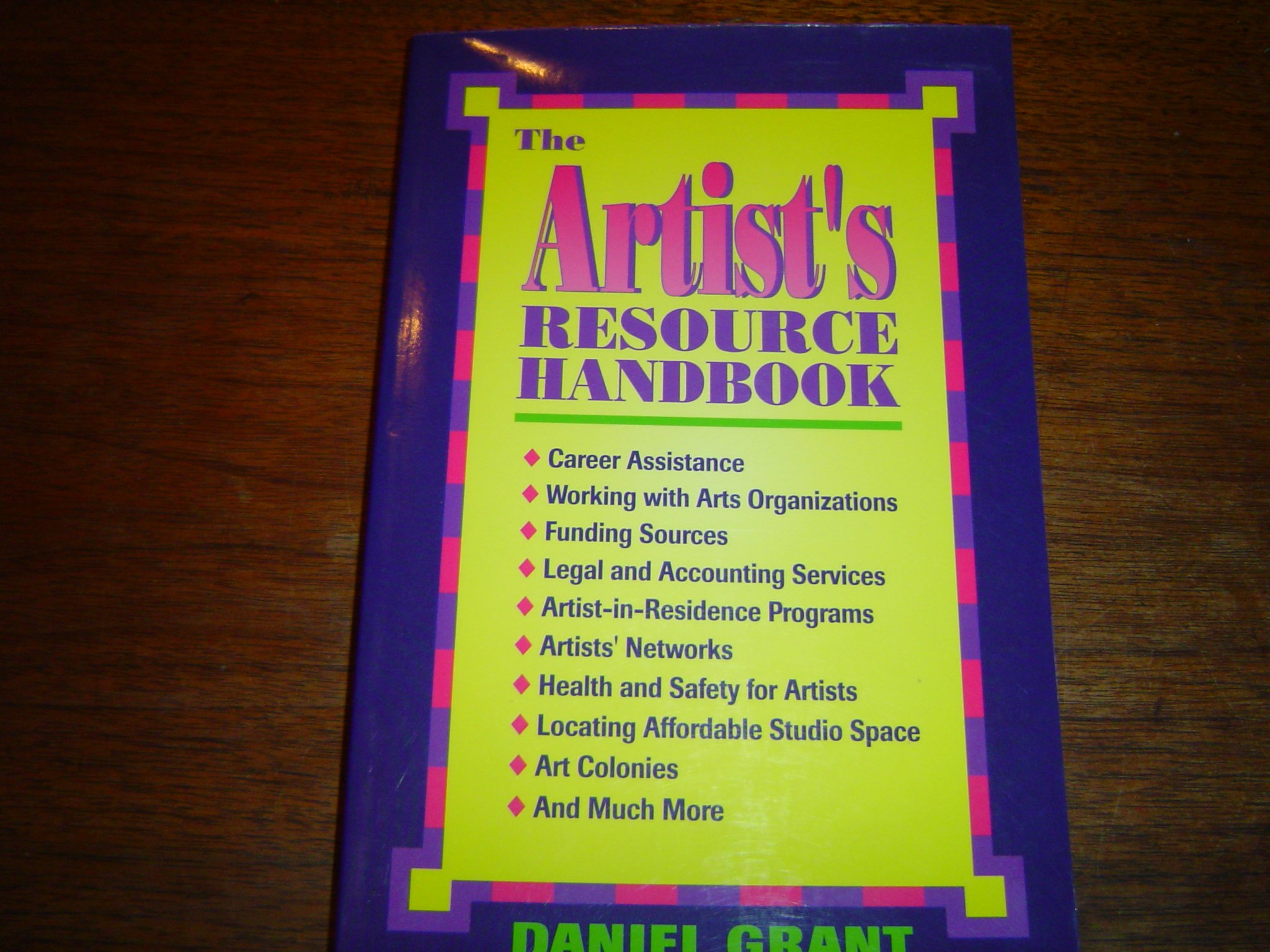 The Artist's Resource Handbook: Daniel Grant: 9781880559178: Amazon:  Books