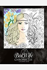 The Bed Wife Chronicles - Coloring Book Paperback