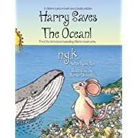 Harry Saves The Ocean!: Teaching children about plastic pollution and recycling.