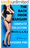 THE BACKDOOR BARGAIN: The Complete Collection: Books 1,2, &3