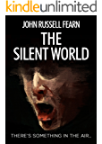 The Silent World: A Harrowing Tale of Science Fiction
