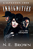 Galveston: 1900, Indignities, Book Six: The Altercation (Galveston, 1900, Indignities)