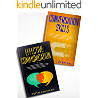 Manipulation: 2 Books in 1 – Discover Amazing Communication Strategies to Negotiate, Handle Conflicts, Influence & Persuade Like a Pro. Master Social Conversations with Charisma & Confidence