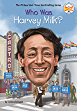 Who Was Harvey Milk? (Who Was?)