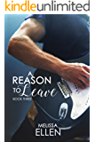 A Reason To Leave (Blackwood Series Book 3)