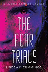 The Fear Trials (Murder Complex Novella) Kindle Edition