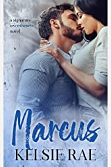 Marcus: a best friends/older brother, roommate romance stand alone (Signature Sweethearts) Kindle Edition