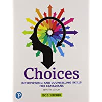Choices: Interviewing and Counselling Skills for Canadians