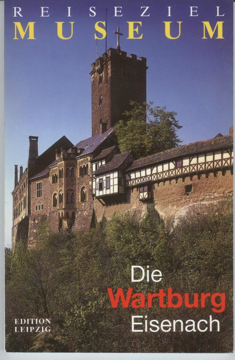 Die Wartburg Eisenach