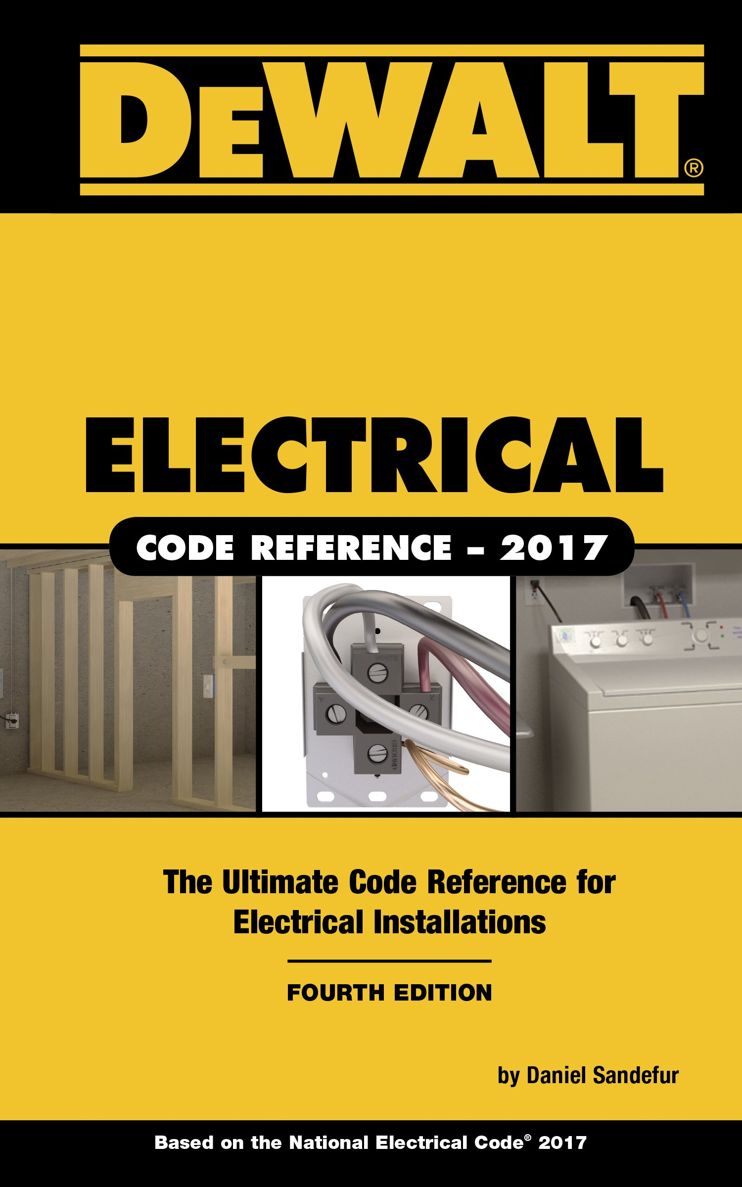 Dewalt Electrical Code Reference Based On The 2017 Nec Dewalt