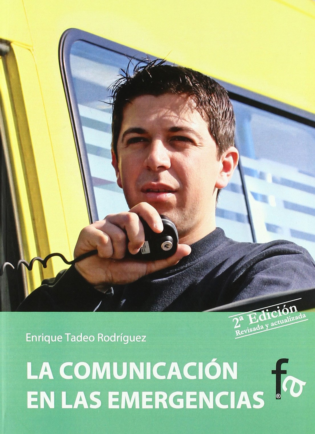 La comunicación en las emergencias: Enrique Tadeo Rodríguez ...