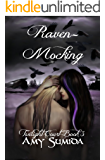 Raven-Mocking: Book 3 in the Twilight Court Series