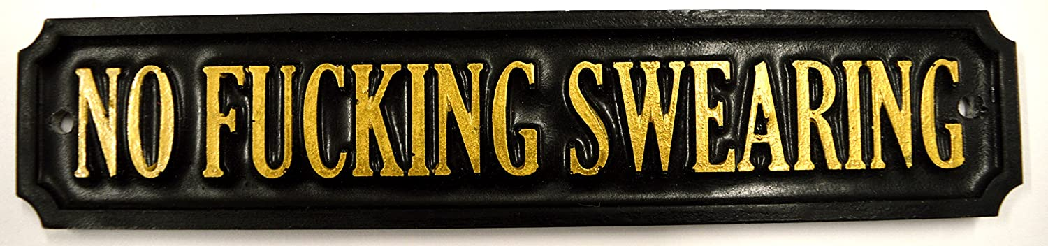 'NO F*CKING SWEARING' - FUNNY/HUMOROUS DOOR/SHED PLAQUE/SIGN - HAND CAST RESIN MADE IN THE UK! Apex Laser Ltd