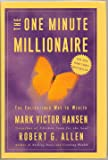 The One Minute Millionaire, The Enlightened Way to Wealth - Hardcover - First Edition, 13th Printing 2002