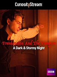 Amazon Com Frankenstein And The Vampyre A Dark And Stormy Night