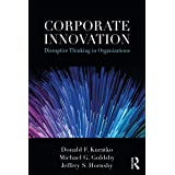 Corporate Innovation: Disruptive Thinking in Organizations