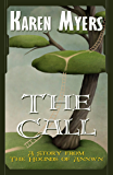 The Call - A Virginian in Elfland (The Hounds of Annwn short stories Book 1)