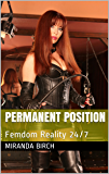 Permanent Position: Femdom Reality 24/7