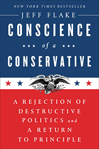 Conscience of a Conservative: A Rejection of Destructive Politics and a Return to Principle (English Edition)