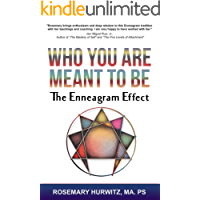 Who You Are Meant To Be: The Enneagram Effect