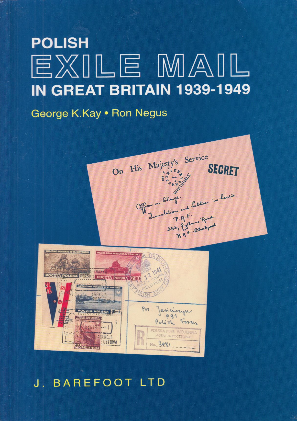Polish Exile Mail in Great Britain, 1939-49: Amazon.es: Kay ...