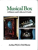 Musical Box: A History and Collector's Guide