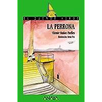 La perrona (LITERATURA INFANTIL - El Duende Verde)