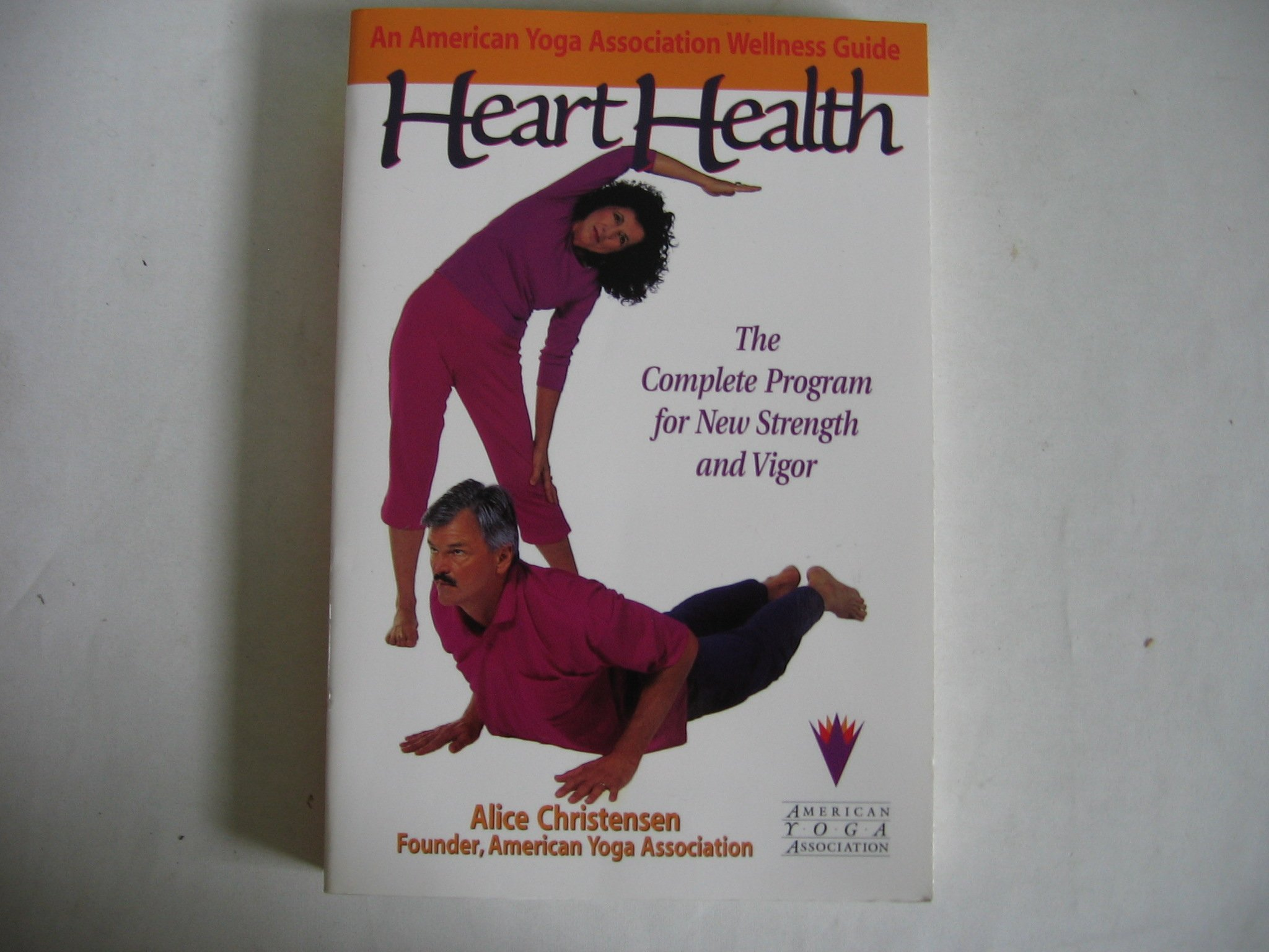 Heart Health - The Complete Program for New Strength and ...