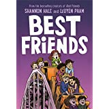 Best Friends (Real Friends Book 2)