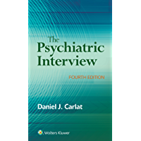 The Psychiatric Interview (English Edition)