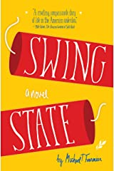 Swing State: A Novel Kindle Edition
