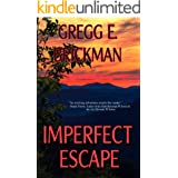 Imperfect Escape (The Imperfect Series: A Sophia Burgess and Ray Stone Mystery Book 4)