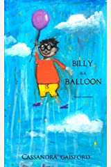 Billy is a Balloon (Transformational Super Kids Book 7) Kindle Edition