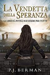 La Vendetta della Speranza (Silrith Vol. 1) (Italian Edition) Kindle Edition