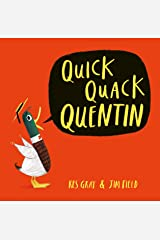 Quick Quack Quentin Kindle Edition