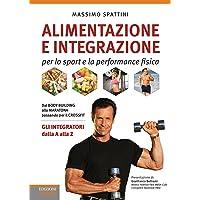 Alimentazione e integrazione per lo sport e la performance